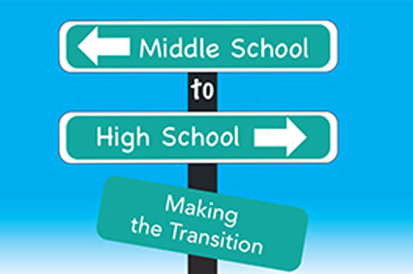 Top Tips for the Transition from Middle School to High School