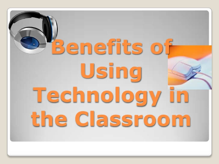 benefits of technology in classroom