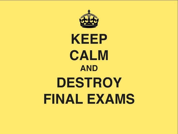 How To Crush Your Final Exams