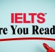 Are You Ready For IELTS?
